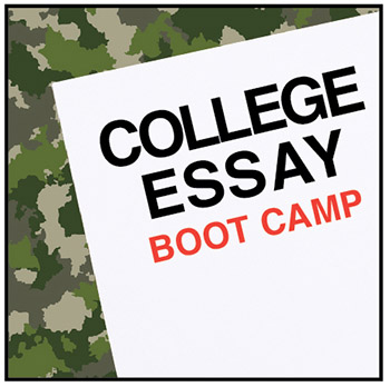 admissions essay boot camp Transizion, washington, district of columbia 22k likes we are college admissions and career development experts who teach online boot camps on college.